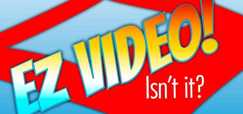 EZ Video Banner